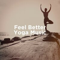 Feel Better Yoga Music — The Yoga Mantra and Chant Music Project, Relaxing Music Therapy, Spa Relaxation & Spa, Relaxing Music Therapy, The Yoga Mantra and Chant Music Project, Spa Relaxation & Spa