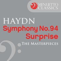 "The Masterpieces - Haydn: Symphony No.94 ""Surprise"" — Йозеф Гайдн, Leopold Ludwig, North German Radio Orchestra, North German Radio Orchestra & Leopold Ludwig"