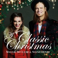 A Classic Christmas — Maggie McClure, Shane Henry