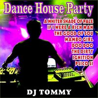 House Dance Party — DJ Tommy