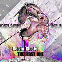 The First One — Kelvin Kluster