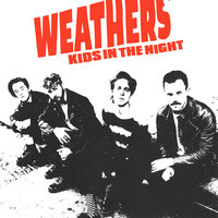 Kids In The Night — Weathers