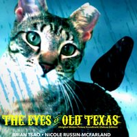 The Eyes of Old Texas — Brian Tsao & Nicole Russin-McFarland