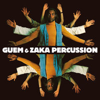 Guem & Zaka Percussion — Guem & Zaka Percussion, Guem, Zaka Percussion