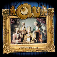 Greatest Hits — Aqua