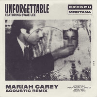 Unforgettable — French Montana, Swae Lee, Mariah Carey