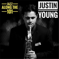 Jazz Along the 101 — Justin Young