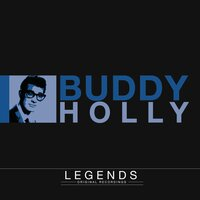 Legends - Buddy Holly — Buddy Holly