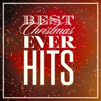 Best Christmas Ever Hits — Christmas Party Allstars, Christmas Carols, Best Xmas Hits, Christmas Carols, Christmas Party Allstars, Best Xmas Hits