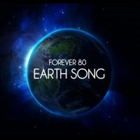 Earth Song — Forever 80