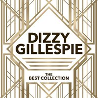 The Best Collection — Dizzy Gillespie