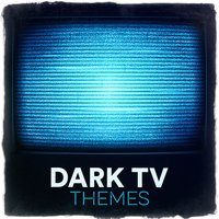 Dark TV Themes — саундтрек, Best Movie Soundtracks