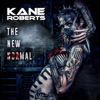 The New Normal — Kane Roberts