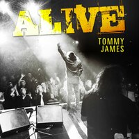 Alive — Tommy James