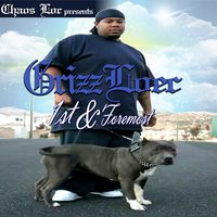 Chaos Loc Presents: Grizz Loec: 1st & Foremost — Grizz Loec