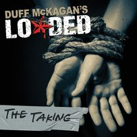 The Taking — Duff Mckagan's Loaded
