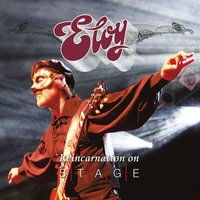 Reincarnation on Stage — Eloy