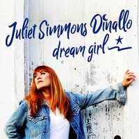 Dream Girl — Juliet Simmons Dinallo