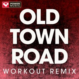 Old Town Road - Single — Power Music Workout