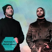 Alishmas & Mehdi Jahani - Best Songs Collection — Alishmas, Mehdi Jahani