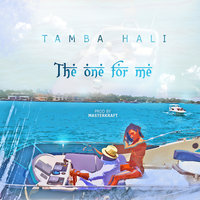 The One For Me — Tamba Hali