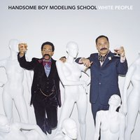 White People — Handsome Boy Modeling School