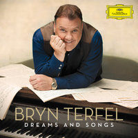 Dreams and Songs — Bryn Terfel