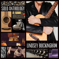 Solo Anthology: The Best Of Lindsey Buckingham — Lindsey Buckingham