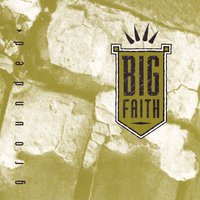 Grounded — Chris Tait, Ken Greer, Big Faith, Fergus Marsh, Mike Sloski