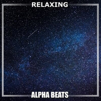#17 Relaxing Alpha Beats — White Noise Baby Sleep, White Noise for Babies, White Noise Therapy