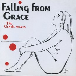 Falling From Grace — The Gentle Waves