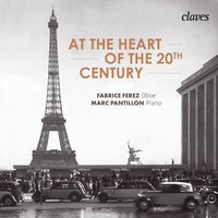 At the Heart of the 20th Century — Various Composers, Marc Pantillon, Fabrice Ferez