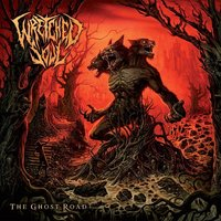The Ghost Road — Wretched Soul