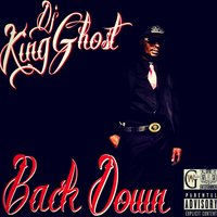 Back Down — DJ King Ghost
