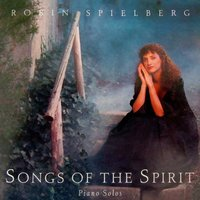 Songs of the Spirit — Robin Spielberg
