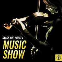 Stage And Screen Music Show — сборник