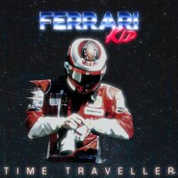 Time Traveller — Oscar Ferrari, Ferrari Kid