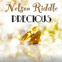 Precious — Nelson Riddle