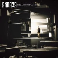 The Messiah Complex — Andr3s