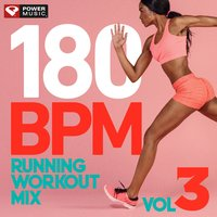 180 BPM Running Workout Mix Vol. 3 — Power Music Workout