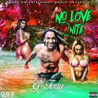 nO LoVE 2nite — G-Terra