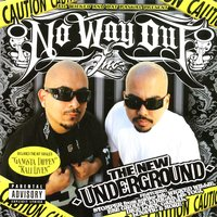 Lil Wicked and Dat Raskal Present: No Way Out - The New Underground — Dat Raskal, Lil Wicked