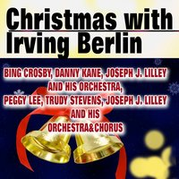 Christmas with Irving Berlin — Irving Berlin