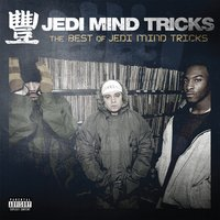 The Best of Jedi Mind Tricks — Jedi Mind Tricks