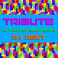 Tribute To The Pet Shop Boys — Rent