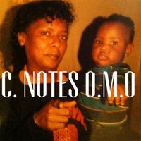 O.M.O (On My Own) — C.NOTES