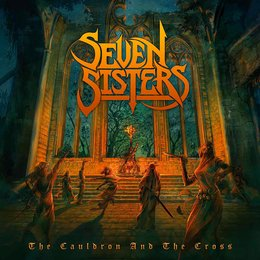 The Cauldron and the Cross — Seven Sisters