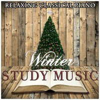 Winter Study Music — Classical Study Music & Piano Love Songs