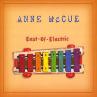 East Of Electric — Anne McCue