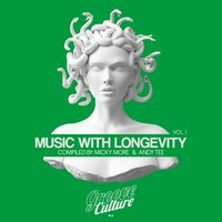Music with Longevity, Vol. 1 — Micky More, Andy Tee